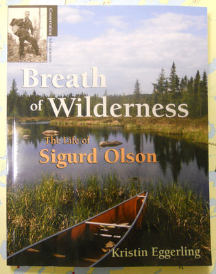 Breath Of Wilderness : The Life Of Sigurd Olson