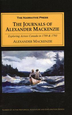 The Journals Of Alexander Mackenzie