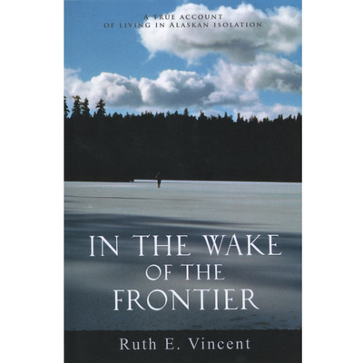 In The Wake Of The Frontier