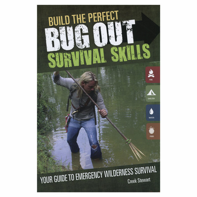 Build The Perfect Bug Out : Survival Skills