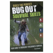 Build the Perfect Bug Out: Survival Skills