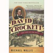 David Crockett the Lion of the West