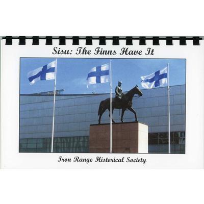 Sisu : The Finns, Have It