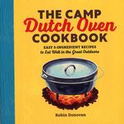 The Camp Dutch Oven Cookbook