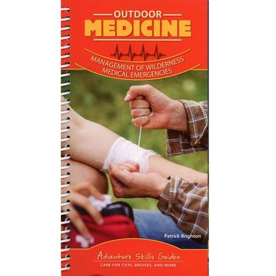 Outdoor Medicine : Management Of Wilderness Medical Emergencies