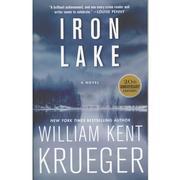 Iron Lake : A Novel 20th Anniversary Edition