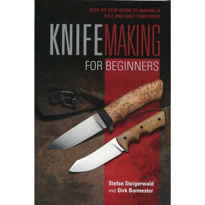 Knife Making For Beginners