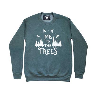 Take Me To The Trees Sweatshirt