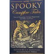 More Spooky Campfire Tales