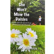 She Won ' T Mow The Daisies