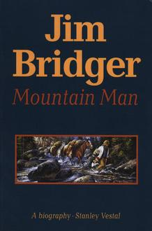 Jim Bridger : Mountain Man