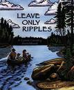 Leave Only Ripples